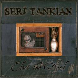 serj-tankian-elect-the-dead