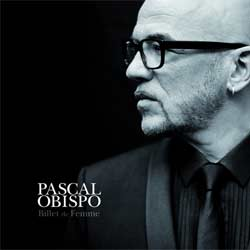 le nouvel album de pascal obispo sortira le 5 f vrier 2016 zikeo. Black Bedroom Furniture Sets. Home Design Ideas
