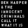 ben harper, the innocent...