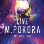 m pokora, my way tour live, m...