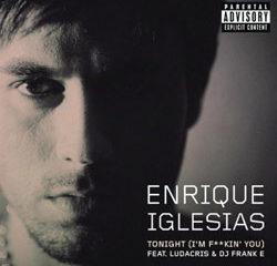Enrique Iglesias Tonight (I'm F**ckin' You) 10