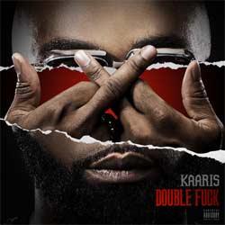 Kaaris <i>Double Fuck</i> 5