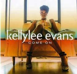 Kellylee Evans <i>Come On</i> 11