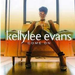 Kellylee Evans <i>Come On</i> 5