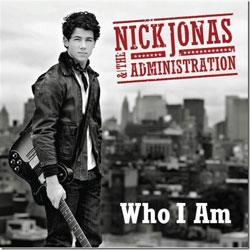 Nick Jonas & The Administration <i>Who i am</i> 5