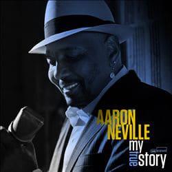 Aaron Neville <i>My true story</i> 7