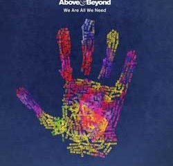Above & Beyond <i>We Are All We Need</i> 12