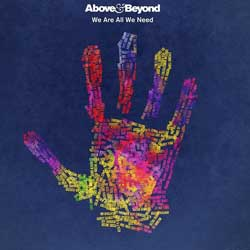 Above & Beyond <i>We Are All We Need</i> 6