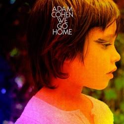 Adam Cohen <i>We Go Home</i> 7