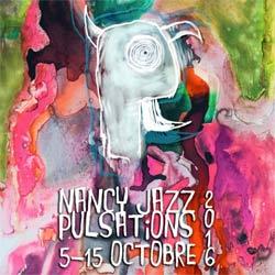Programme Nancy Jazz Pulsations 2016 5
