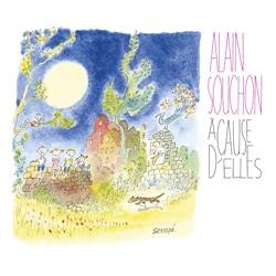 Alain Souchon <i>A Cause d'elles</i> 5
