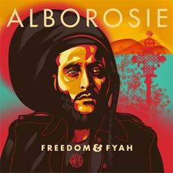 Alborosie <i>Freedom & Fyah</i> 5