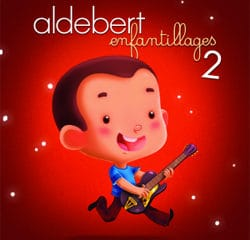 Aldebert <i>Enfantillages 2</i> 8