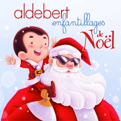 Aldebert <i>Enfantillages de Noël</i> 7