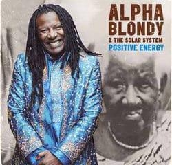 Alpha Blondy <i>Positive Energy</i> 9