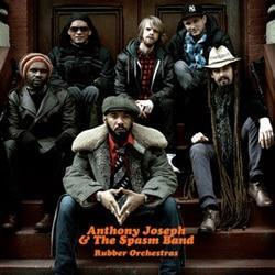 Anthony Joseph <i>Rubber Orchestras</i> 5