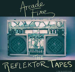 Arcade Fire : <i>The Reflektor Tapes</i> 7