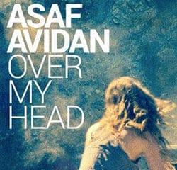 ASAF AVIDAN Over My Head 13