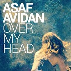 ASAF AVIDAN Over My Head 5