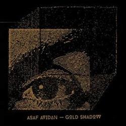 Asaf Avidan <i>Gold Shadow</i> 6