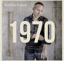 Avishaï Cohen : <i>1970</i> 6
