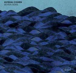 Avishai Cohen <i>Seven Seas</i> 12