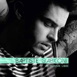 Baptiste Giabiconi <i>Un Homme Libre</i> 6