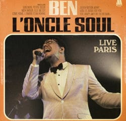 Ben l'Oncle Soul <i>Live Paris</i> 9
