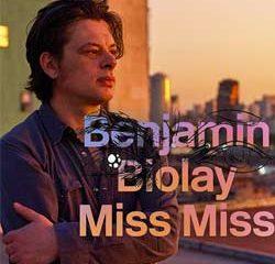 BENJAMIN BIOLAY Miss Miss 11