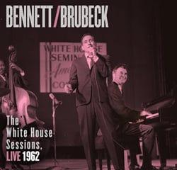 Tony Bennett & Dave Brubeck The White House Sessions, Live 1962 9