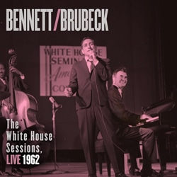 Tony Bennett & Dave Brubeck The White House Sessions, Live 1962 5