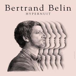 Bertrand Belin <i>Hypernuit</i> 5
