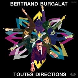 Bertrand Burgalat <i>Toutes Directions</i> 7