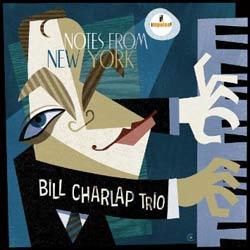 Bill Charlap Trio <i>Notes from New York</i> 5
