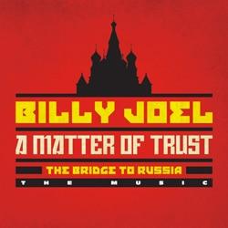 Billy Joel <i>A Matter Of Trust – The Bridge To Russia</i> 5
