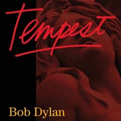 Bob Dylan <i>Tempest</i> 6