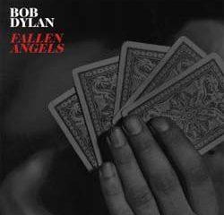 Bob Dylan <i>Fallen Angels</i> 5