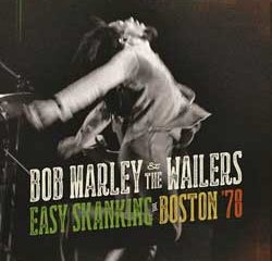 Bob Marley & The Wailers <i>Easy Skanking in Boston 78</i> 11