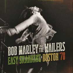 Bob Marley & The Wailers <i>Easy Skanking in Boston 78</i> 6