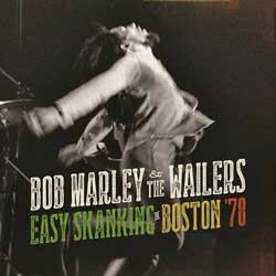 Bob Marley & The Wailers <i>Easy Skanking in Boston 78</i> 5