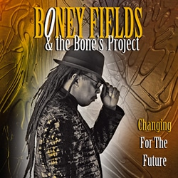 Boney Fields <i>Changing for the future</i> 6