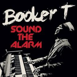 Booker T <i>Sound The Alarm</i> 5