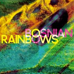 L'album de Bosnian Rainbows sort aujourd'hui 5
