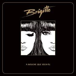 Brigitte <i>À bouche que veux-tu</i> 5