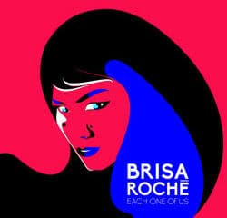 BRISA ROCHE Each One Of Use 10