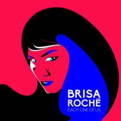 BRISA ROCHE Each One Of Use 5