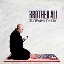 Brother Ali <i>Mourning In America & Dreaming In Color</i> 5
