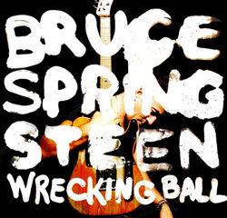 Bruce Springsteen <i>Wrecking Ball</i> 7
