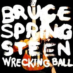 Bruce Springsteen <i>Wrecking Ball</i> 5