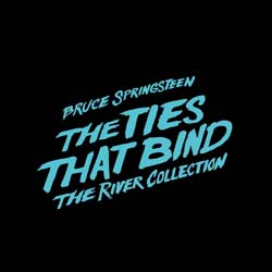 Bruce Springsteen The Ties That Bind The River Collection 7